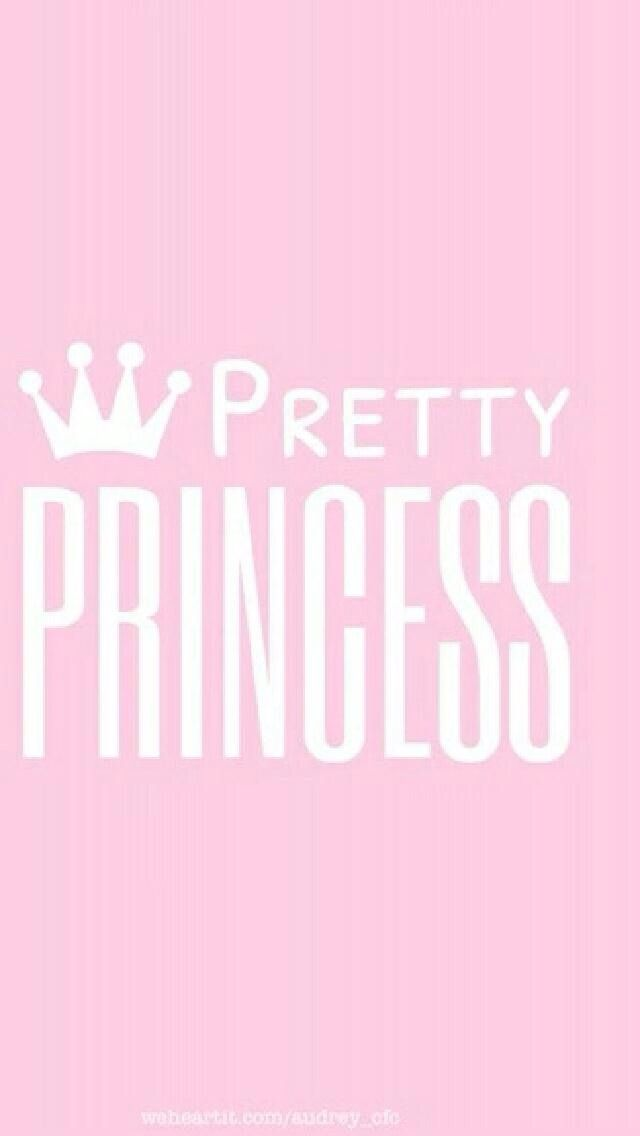 1000 images about sayings wallpaper on pinterest for Pretty princess wallpaper