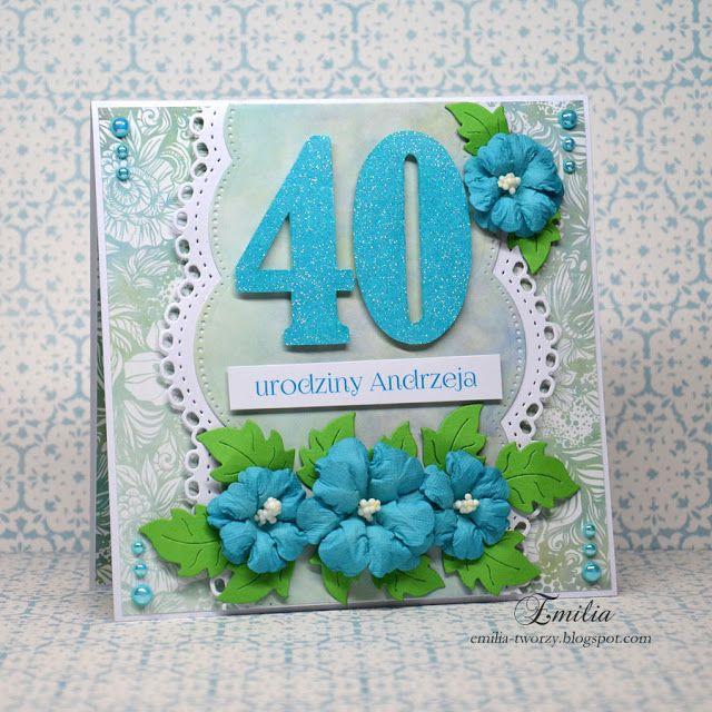 Kartka urodzinowa na 40 urodziny/Birthday card