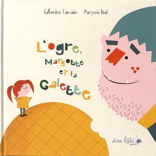 L'ogre, Margotte et la galette de Catherine Tamain http://www.amazon.fr/dp/2918689785/ref=cm_sw_r_pi_dp_yuyJwb0DT0R1R