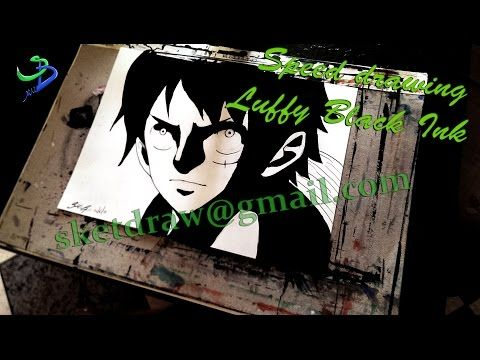 Speed drawing Luffy black ink -One Piece- - YouTube
