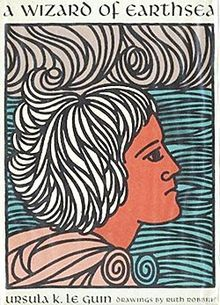 A Wizard of Earthsea, first in the Earthsea cycle by Ursula K. Le Guin.