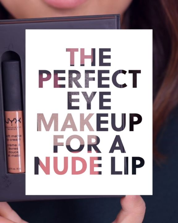 The Perfect Eyemakeup for a Nude Lip