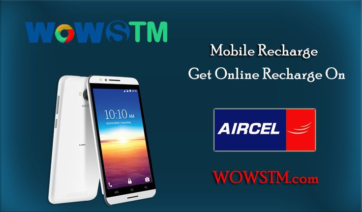 Get online aircel mobile recharge at wowstm.com. Visit http://goo.gl/39MUr1 #aircelrecharge, #mobilerecharge, #phonerecharge, #onlinerecharge, #aircelmobilerecharge, #quickrecharge