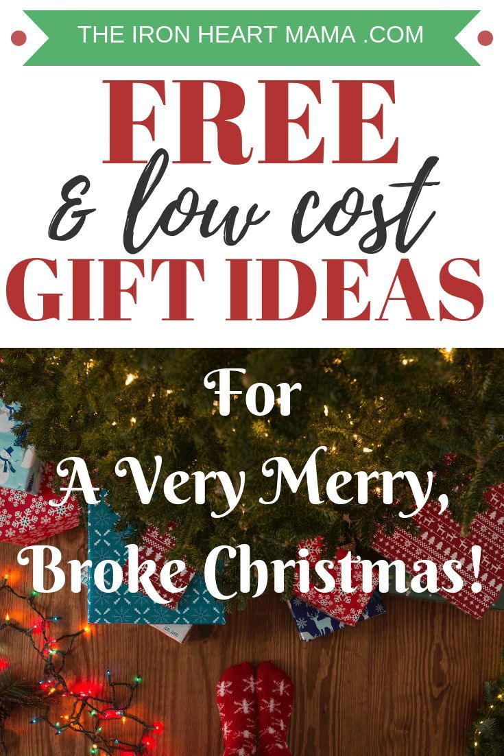 Low Cost Or Free Gift Ideas For A Very Merry Broke Christmas The Iron Heart Mama Free Gift Idea Easy Christmas Gifts Free Christmas Gifts