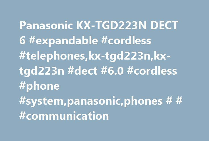Panasonic KX-TGD223N DECT 6 #expandable #cordless #telephones,kx-tgd223n,kx-tgd223n #dect #6.0 #cordless #phone #system,panasonic,phones # # #communication http://germany.remmont.com/panasonic-kx-tgd223n-dect-6-expandable-cordless-telephoneskx-tgd223nkx-tgd223n-dect-6-0-cordless-phone-systempanasonicphones-communication/  Products Appliances TV Home Theater Computers Tablets Cameras Camcorders Cell Phones Audio Video Games Movies Music Car Electronics GPS Wearable Technology Health, Fitness…