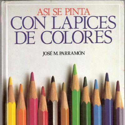 Descargar Así se Pinta con Lápices de Colores - Parramón, hoy les traigo este excelente que nos enseñara todo sobre como pintar con lápices de colores de gamas y de surtidos, de lápices blandos, de...