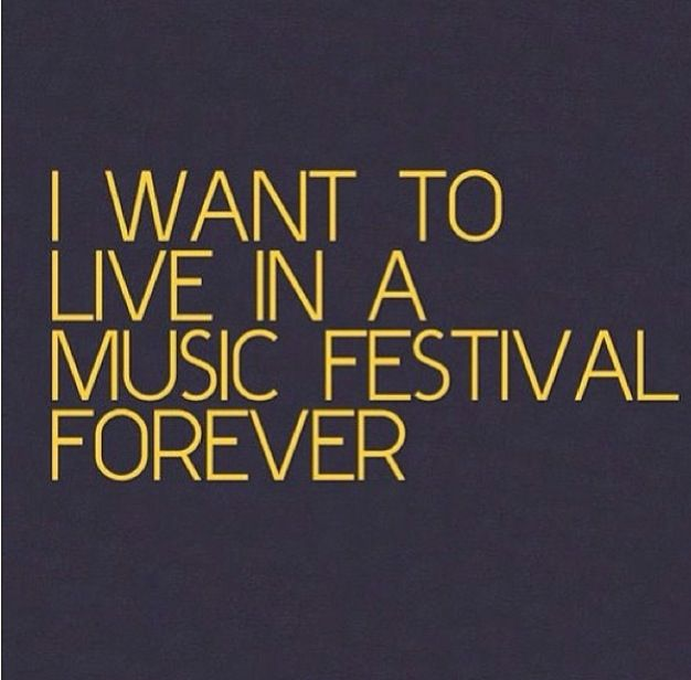Ummm yes. My life is a music festival. Or I at least try to make it that way. #helpmeimpoor