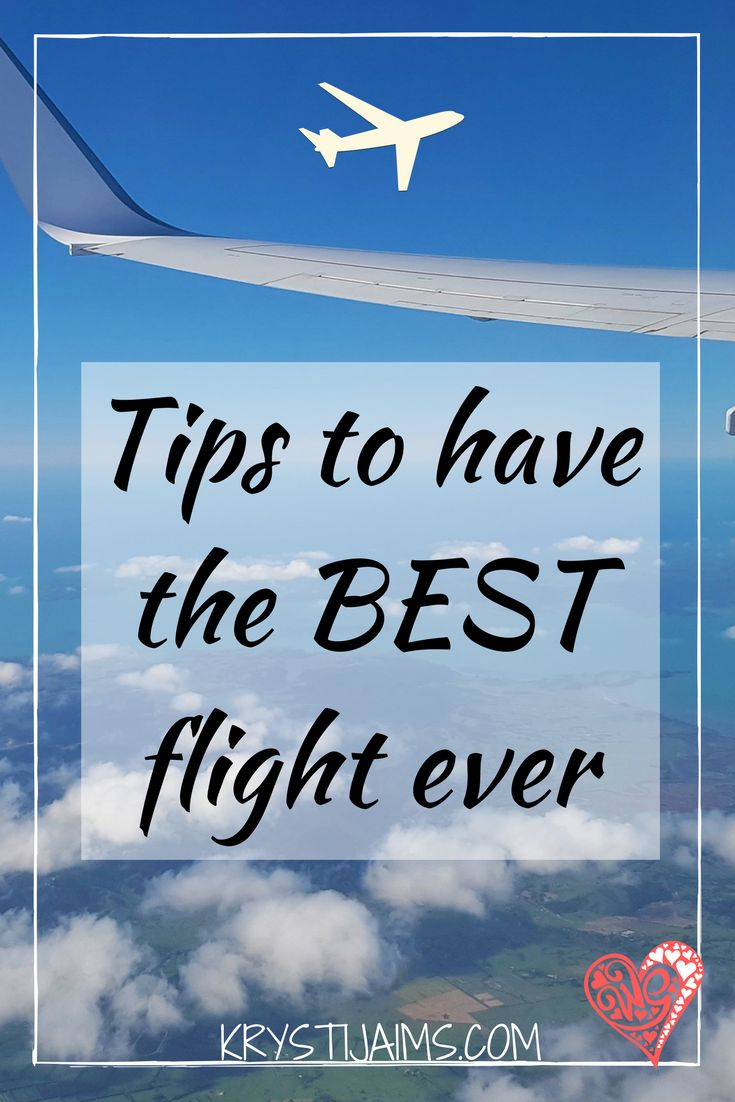 Tips To Have The BEST Flight Ever | Krysti Jaims