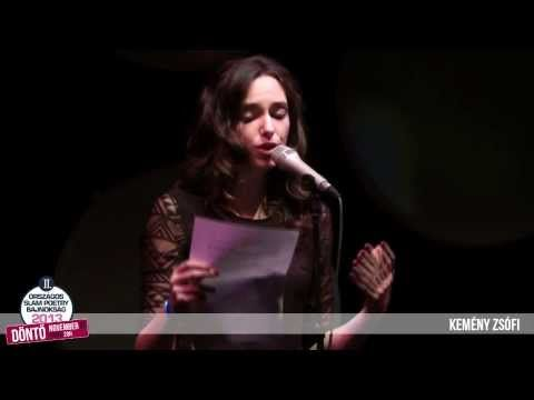 KEMÉNY ZSÓFI - II. Országos Slam Poetry Bajnokság DÖNTŐ - YouTube