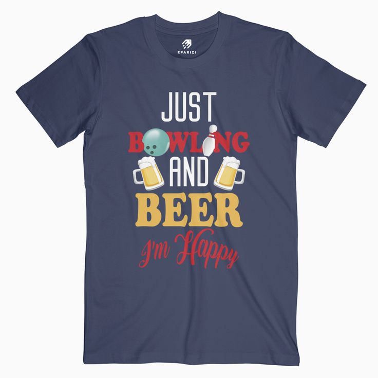 Just Bowling Beer Graphic Tees For Men And Women     Tag a friend who would love this!     Get it here ---> https://eparizi.com/product/just-bowling-beer/