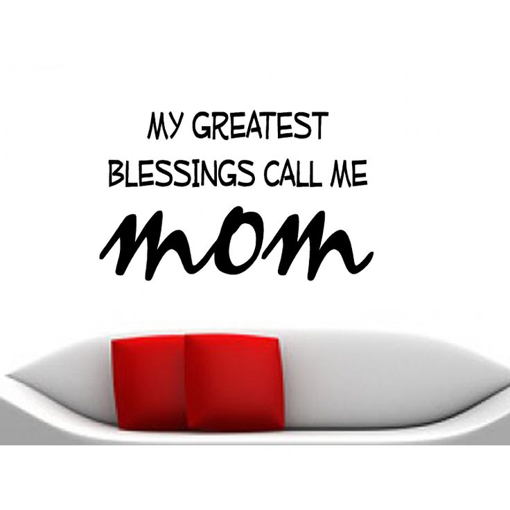 My Greatest Blessings Call Me Mom quote Wall Art Sticker Decal