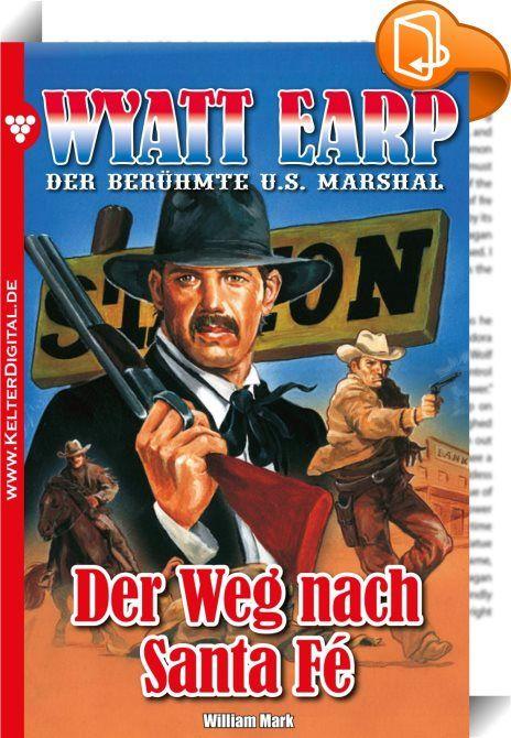"""Wyatt Earp 129 - Western    :  """"Vor seinem Colt hatte selbst der Teufel Respekt!"""" (Mark Twain) Der Lieblingssatz des berühmten US Marshals: """"Abenteuer? Ich habe sie nie gesucht. Weiß der Teufel wie es kam, dass sie immer dort waren, wohin ich ritt."""" Diese Romane müssen Sie als Western-Fan einfach lesen!  Er hatte ein Gesicht wie ein Hauklotz, hölzern, rissig und zerschlagen. Seine Augen waren gelb und standen zu weit auseinander. Struppiges Haar blickte unter dem breitkrempigen Califor..."""