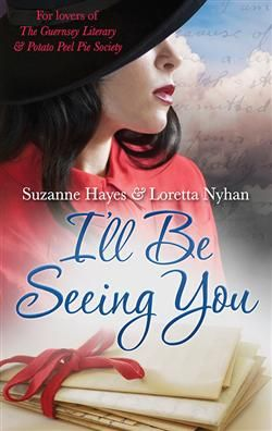 I'll Be Seeing You - Suzanne Hayes & Loretta Nyhan  I can barely put this book down!  Love it!