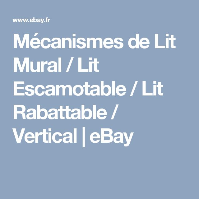 Mécanismes de Lit Mural / Lit Escamotable / Lit Rabattable / Vertical | eBay