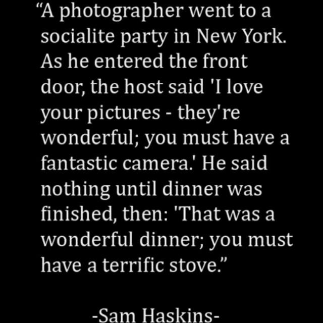 Sam Haskins quote.