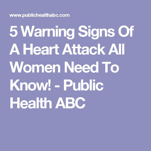 5 Warning Signs Of A Heart Attack All Women Need To Know! - Public Health ABC
