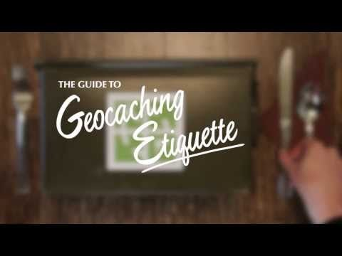 The Guide to Geocaching Etiquette: Tips to take your game to the next level.