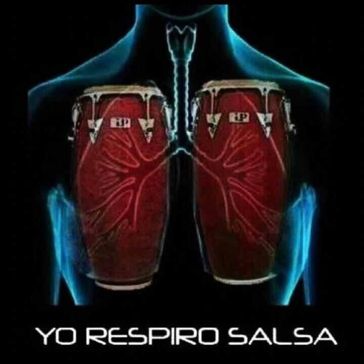 I breathe Salsa music