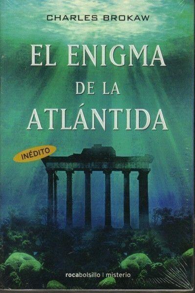 ENIGMA DE LA ATLANTIDA CHARLES BROKAW SIGMARLIBROS