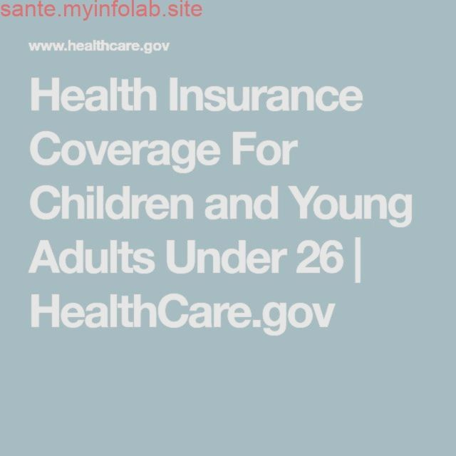 Most Up To Date Images Health Insurance For Children And