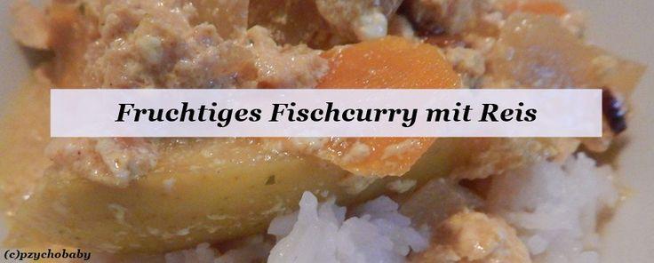 Fruchtiges Fischcurry mit Reis