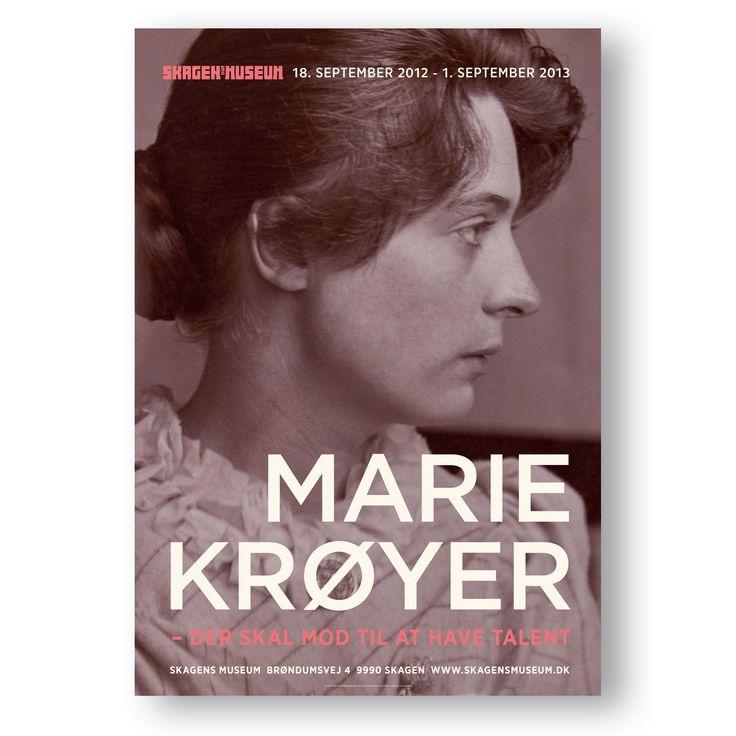 Exhibition poster. Marie Krøyer - it takes courage to have talent 2012/2013 [Marie Krøyer - Der skal mod til at have talent]
