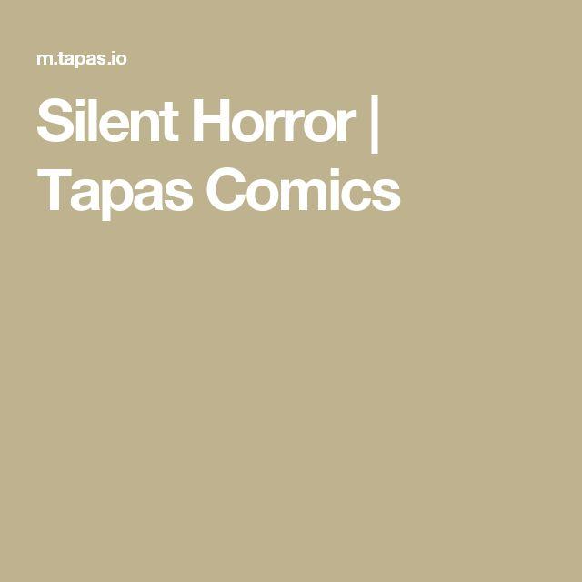 Silent Horror | Tapas Comics