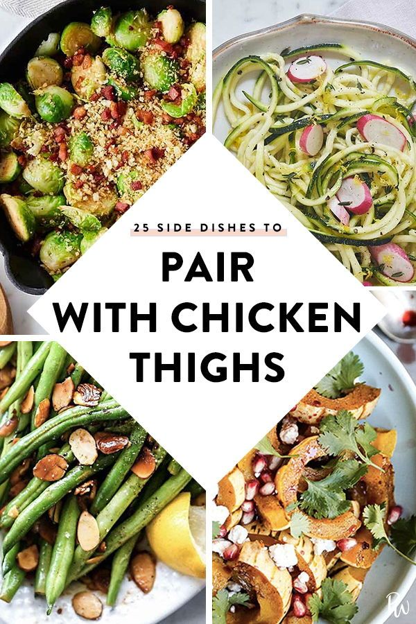31 Side Dishes To Serve With Chicken Thighs Side Dishes For Chicken Healthy Sides For Chicken Side Dishes Easy