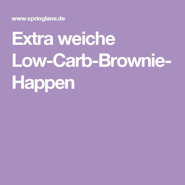 Extra weiche Low-Carb-Brownie-Happen