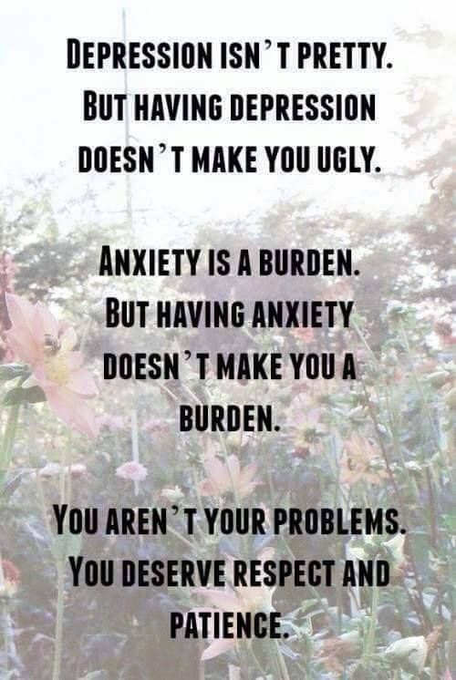 """Mental health-- Depression makes me FEEL ugly...and makes me think """"ugly"""" thoughts. A.M."""