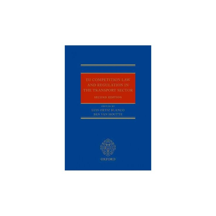 Eu Competition Law and Regulation in the Transport Sector (Hardcover)