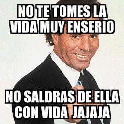Memes populares de Julio Iglesias - Página 102
