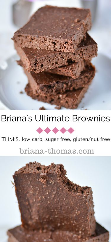 Briana's Ultimate Brownies...they're THM:S, low carb, sugar free, and gluten/nut free!  Also introducing my new Baking Mix and a THM Gentle Sweet giveaway!