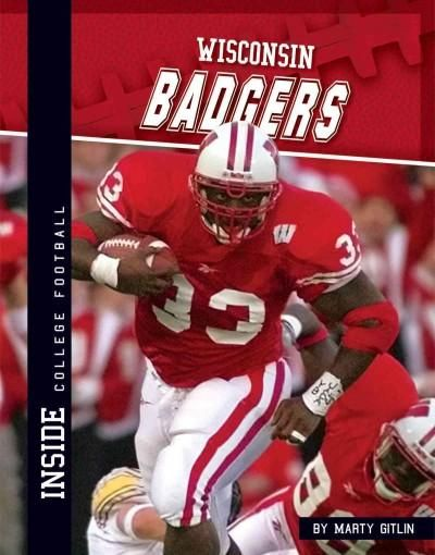 Presents a history of the University of Wisconsin football team and discusses notable players, coaches, and games.