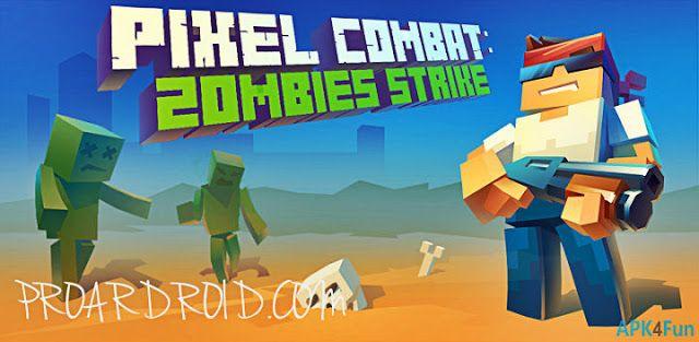 تحميل الزومبي والبقاء على قيد الحياة Pixel Combat Zombies Strike النسخة المعدلة للاجهزة الاندرويد باخر تحديث يمكنك الحفاظ عل Combat Pixel Black Ops Zombies