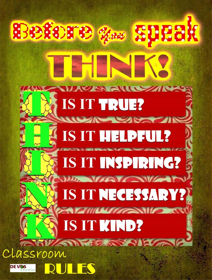 Before you speak :THINK