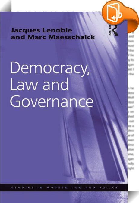 Democracy, Law and Governance    :  Democracy, Law and Governance details the transformation of the modes of governance of contemporary developed democracies and aims to define the conditions required for promoting public interest in their public policy.   Firstly, the volume illustrates why a sound theoretical approach to the concept of law results in opening up the theory of law to the debate on governance in the social sciences. Secondly, it reconstructs the underpinnings of recent ...