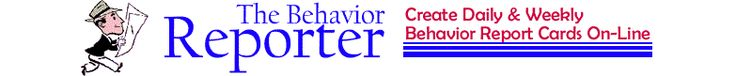 The Behavioral Reporter: Teacher Behavior Report Card Generator