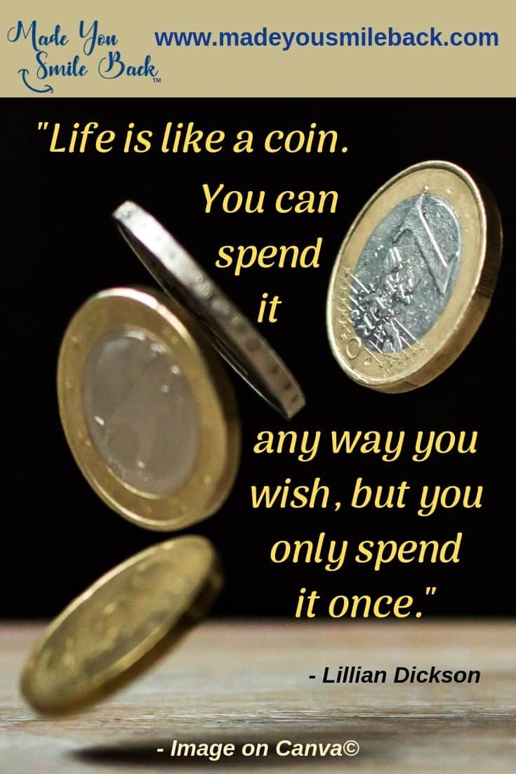 Life Is Like A Coin Made You Smile Back Inspirational Quotes