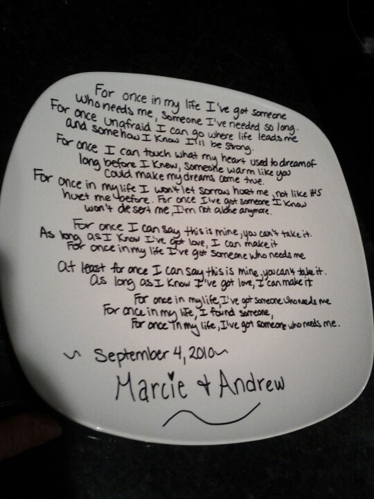 The dollar tree plate, with our wedding song in Sharpie. Tester plate- came from Dollar Tree, bake at 350 for 30min and ta da!