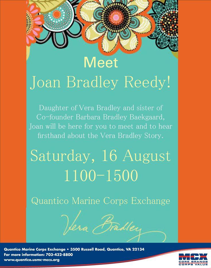 Joan Bradley (Vera Bradley's Daughter) Visiting Quantico MCX 16 August. http://www.quantico.usmc-mccs.org/