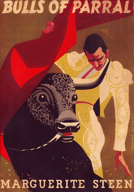 Design by Trevor Denning. First published by Collins 1954Advertis Posters, Vintage Posters, Beautiful Book, Classic Posters, Bullfighting Posters, Book Covers, Posters Art, Marguerite Steen, Advertising Poster