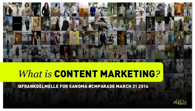 What is Content Marketing? by Frank Delmelle via slideshare
