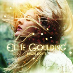 Bright Lights - Ellie Goulding