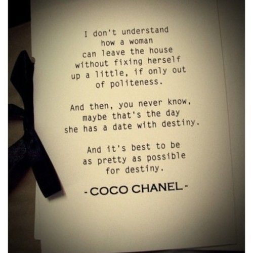 Love Coco ChanelWords Of Wisdom, Coco Chanel, That, Remember This, Quotes, Dresses Up, Sweat Pants, Cocochanel, Sweatpants