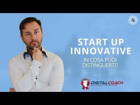 Start up innovative in cosa puoi distinguerti? - YouTube