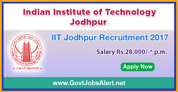 """IIT Jodhpur Recruitment 2017 - Hiring Junior Research Fellowship (JRF) Post, Salary Rs.28,000/- : Apply Now !!!  The Indian Institute of Technology Jodhpur – IIT Jodhpur Recruitment 2017 has released an official employment notification inviting interested and eligible candidates to apply for the positions of Junior Research Fellowship (JRF) under IIT Jodhpur project entitled, """"Solid state Nuclear Magnetic Resonance assessment of zinc oxide (ZnO) nano-material based drug"""