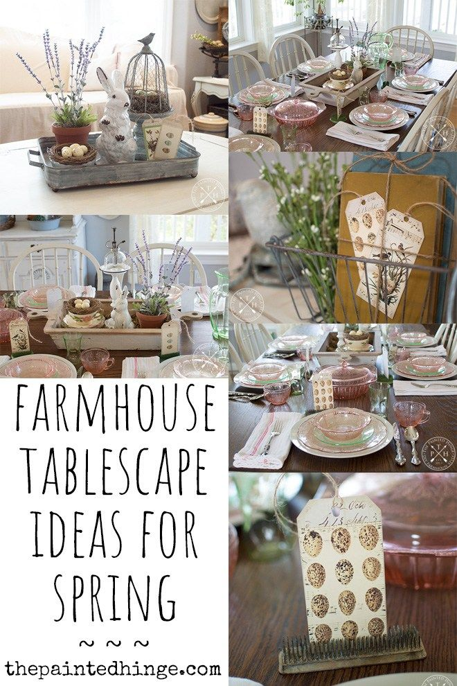 Farmhouse Tablescape Ideas For Spring Farmhouse Table