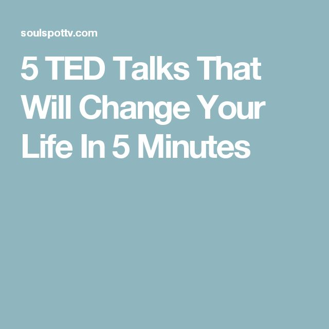 5 TED Talks That Will Change Your Life In 5 Minutes