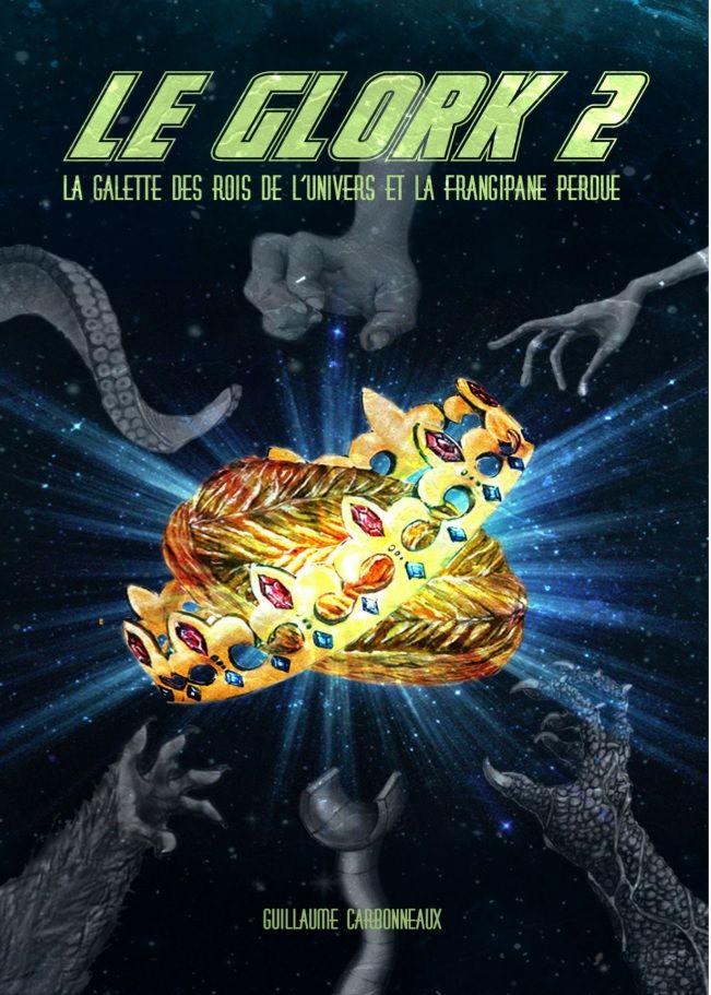Le Glork 2 De Guillaume Carbonneaux Livre Audio Livre Coloriage Vie Et Mort